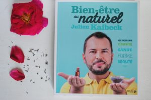 Bien etre au naturel julien kaibeck aurélie confidences slow cosmétique jesuismodeste blog